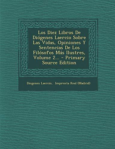 9781293121436: Los Diez Libros de Diogenes Laercio Sobre Las Vidas, Opiniones y Sentencias de Los Filosofos Mas Ilustres, Volume 2...