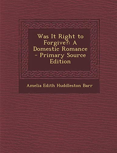 9781293135877: Was It Right to Forgive?: A Domestic Romance
