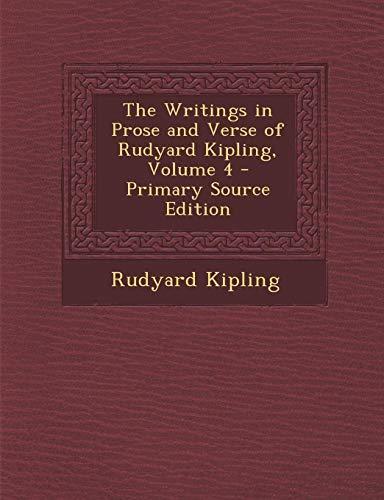 9781293143353: The Writings in Prose and Verse of Rudyard Kipling, Volume 4