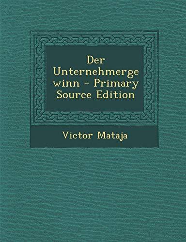 9781293150665: Der Unternehmergewinn - Primary Source Edition