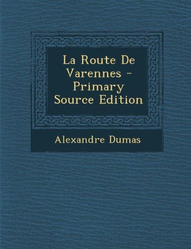 9781293163986: La Route De Varennes (French Edition)