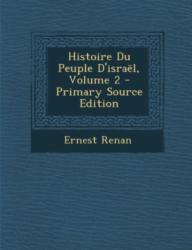 9781293165546: Histoire Du Peuple D'israël, Volume 2