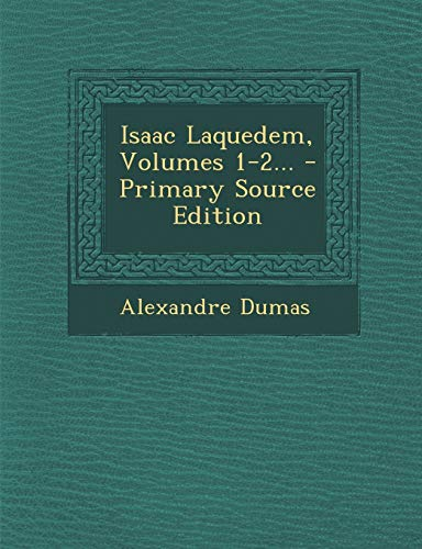 9781293183359: Isaac Laquedem, Volumes 1-2... (French Edition)