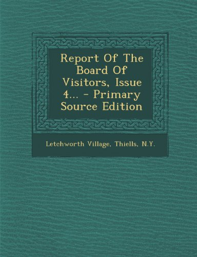 Report Of The Board Of Visitors, Issue 4...