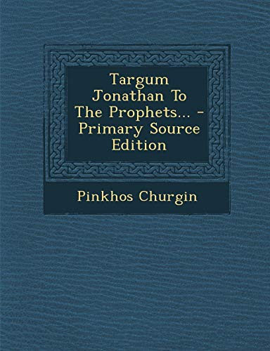 9781293192375: Targum Jonathan To The Prophets...