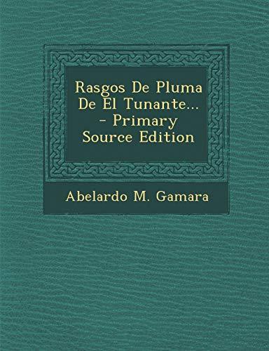 9781293197165: Rasgos De Pluma De El Tunante...