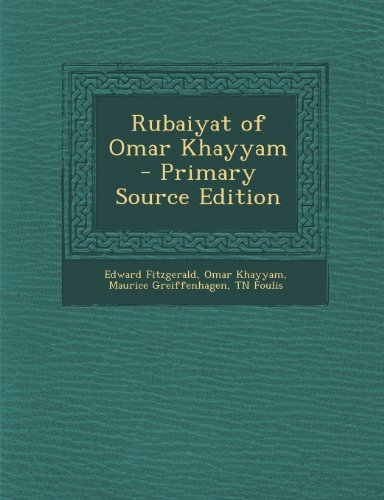 9781293235898: Rubaiyat of Omar Khayyam - Primary Source Edition