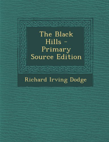 9781293241646: The Black Hills - Primary Source Edition