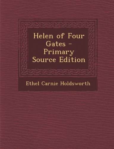 9781293270769: Helen of Four Gates - Primary Source Edition