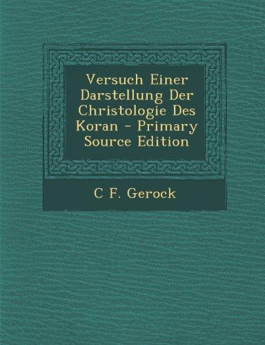 9781293279779: Versuch Einer Darstellung Der Christologie Des Koran (German Edition)