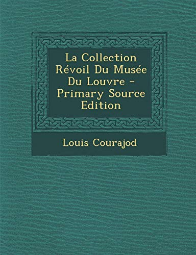 9781293279830: La Collection Revoil Du Musee Du Louvre