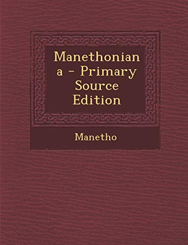 9781293293713: Manethoniana - Primary Source Edition (Greek Edition)