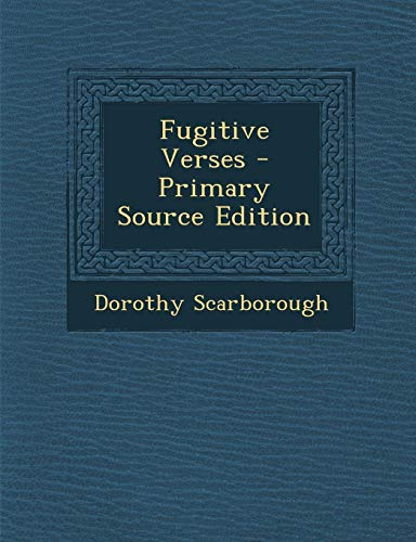 9781293295908: Fugitive Verses - Primary Source Edition