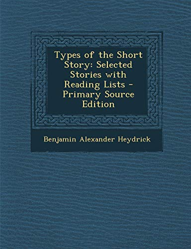 9781293298572: Types of the Short Story: Selected Stories with Reading Lists