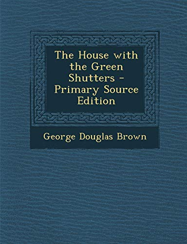 9781293298695: The House with the Green Shutters