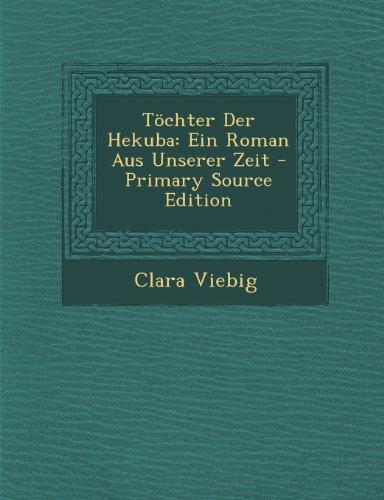 9781293306383: Tochter Der Hekuba: Ein Roman Aus Unserer Zeit