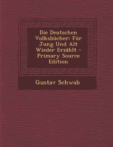 9781293317785: Die Deutschen Volksbücher: Für Jung Und Alt Wieder Erzählt (German Edition)