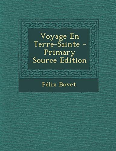 9781293325094: Voyage En Terre-Sainte - Primary Source Edition (French Edition)