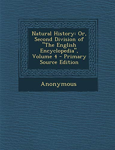 9781293332757: Natural History: Or, Second Division of