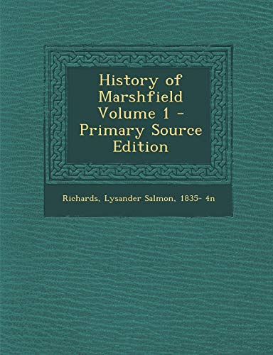 9781293349052: History of Marshfield Volume 1