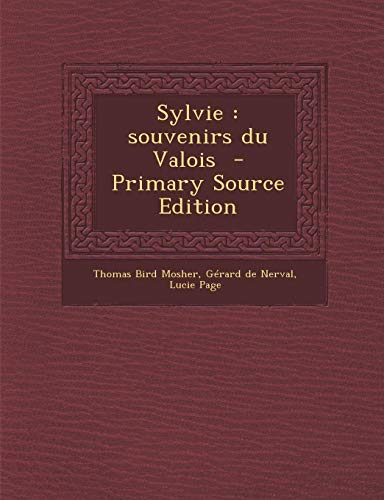 9781293351079: Sylvie: souvenirs du Valois