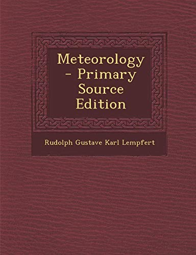 9781293351598: Meteorology - Primary Source Edition