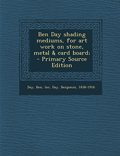 9781293352854: Ben Day shading mediums, for art work on stone, metal & card board;