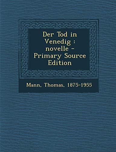 9781293355947: Der Tod in Venedig: novelle - Primary Source Edition (German Edition)