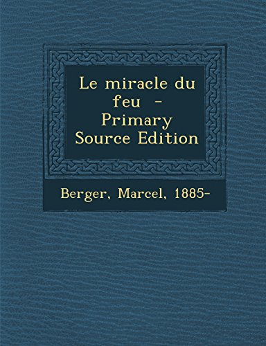 9781293357996: Le miracle du feu (French Edition)