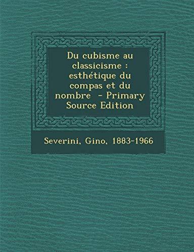 9781293359570: Du Cubisme Au Classicisme: Esthetique Du Compas Et Du Nombre