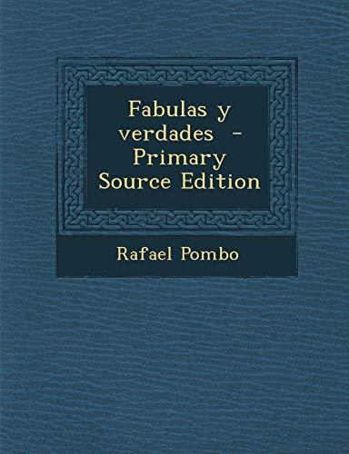 9781293364680: Fabulas y verdades (Spanish Edition)