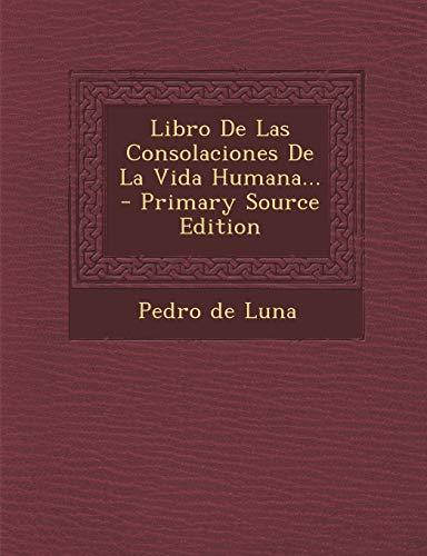 9781293366592: Libro De Las Consolaciones De La Vida Humana... (Spanish Edition)