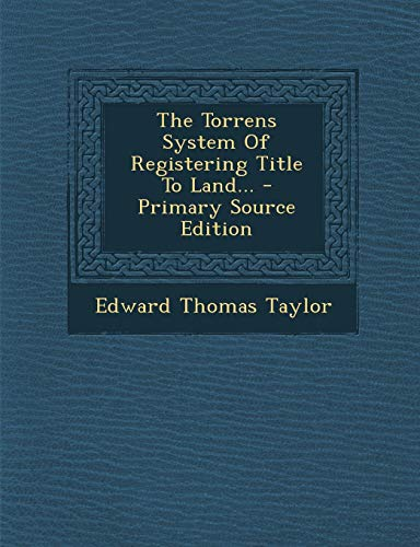 9781293371817: The Torrens System Of Registering Title To Land...