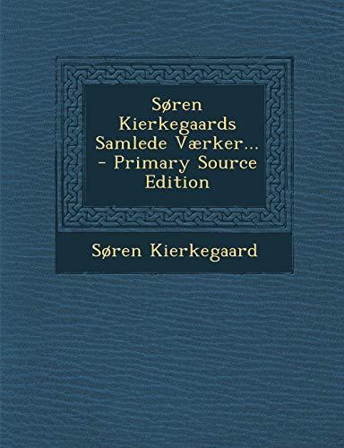 9781293376515: Søren Kierkegaards Samlede Værker... (Danish Edition)