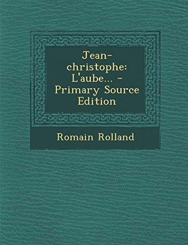 9781293376898: Jean-christophe: L'aube...