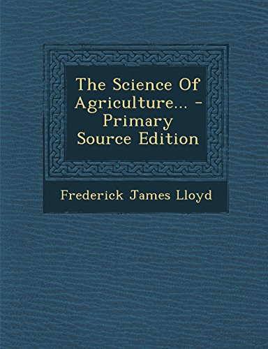 9781293379479: The Science Of Agriculture...