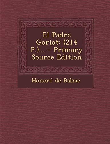 9781293380116: El Padre Goriot: (214 P.)... (Spanish Edition)