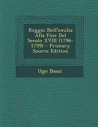 9781293399170: Reggio Nell'emilia Alla Fine del Secolo XVIII (1796-1799)