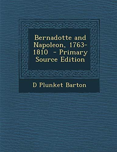 9781293413289: Bernadotte and Napoleon, 1763-1810