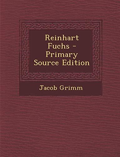 9781293422557: Reinhart Fuchs - Primary Source Edition (German Edition)