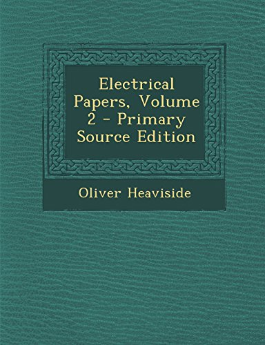 9781293423134: Electrical Papers, Volume 2
