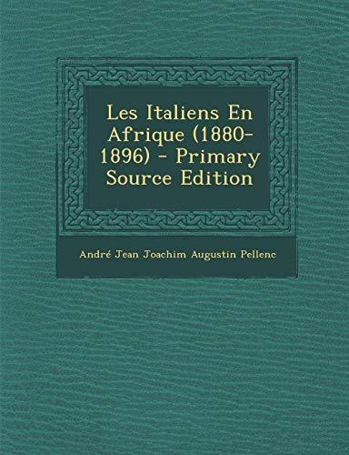 9781293432860: Les Italiens En Afrique (1880-1896) - Primary Source Edition