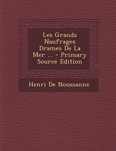 9781293435496: Les Grands Naufrages Drames de La Mer ...