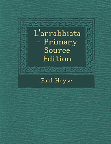 9781293440612: L'Arrabbiata - Primary Source Edition