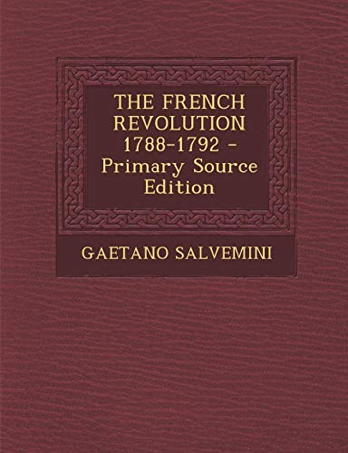 9781293452530: THE FRENCH REVOLUTION 1788-1792