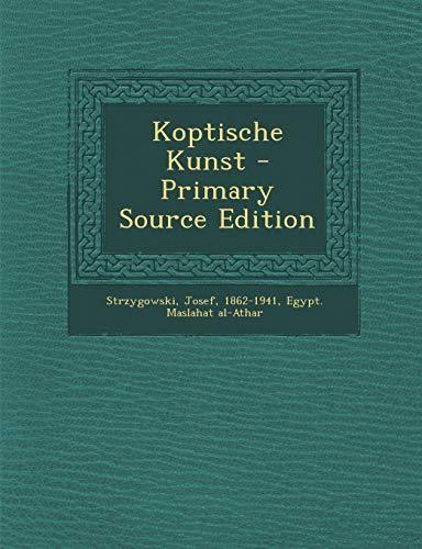 9781293453230: Koptische Kunst - Primary Source Edition (German Edition)