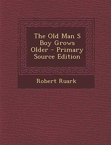 9781293458518: The Old Man S Boy Grows Older
