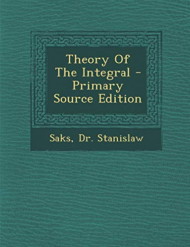 9781293461129: Theory Of The Integral