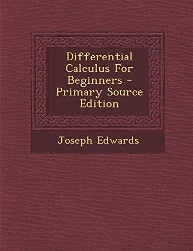 9781293464632: Differential Calculus For Beginners