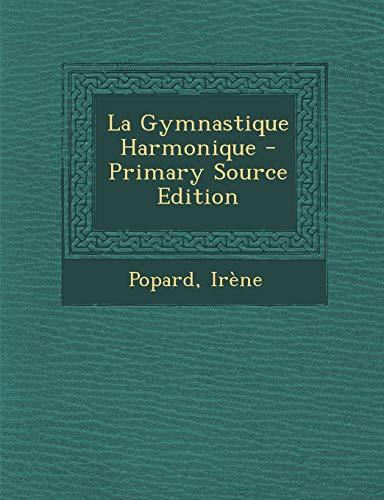 9781293468449: La Gymnastique Harmonique - Primary Source Edition
